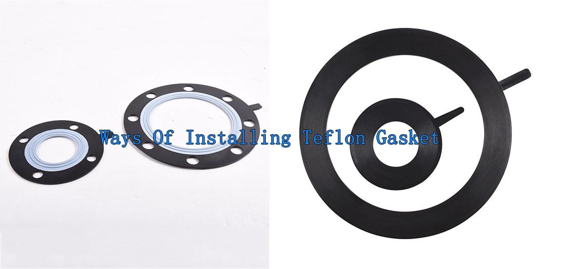 Rong Sheng Long Rubber Seals-Ways Of Installing Teflon Gasket